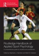 Routledge Handbook of Applied Sport Psychology 1st Edition 9781136966675 1136966676