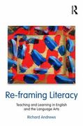 Re-framing Literacy 1st edition 9780203853122 0203853121