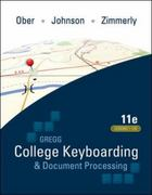 Gregg College Keyboarding & Document Processing (GDP). Lessons 1-120, main text 11th Edition 9780073372198 0073372196