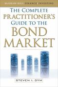 The Complete Practitioner's Guide to the Bond Market 1st Edition 9780071713726 0071713727