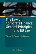 The Law of Corporate Finance: General Principles and EU Law 0 9783642030543 3642030548