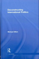 Deconstructing International Politics 1st edition 9780415556699 0415556694