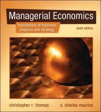 Managerial Economics 10th Edition 9780073375915 0073375918