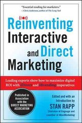 Reinventing Interactive and Direct Marketing: Leading Experts Show How to Maximize Digital ROI with iDirect and iBranding Imperatives 1st Edition 9780071638029 0071638024