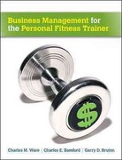 Business Management for the Personal Fitness Trainer 1st Edition 9780073377087 0073377082