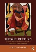 Theories of Ethics 1st Edition 9780203835128 0203835123