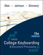 Gregg College Keyboading &amp. Document Processing (GDP). Lessons 61-120 text 11th Edition 9780077319403 0077319400