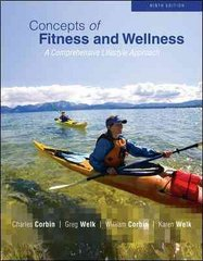Concepts of Fitness And Wellness: A Comprehensive Lifestyle Approach 9th edition 9780073523811 007352381X