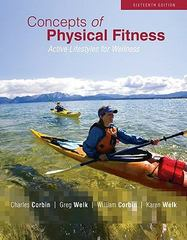 Concepts of Physical Fitness: Active Lifestyles for Wellness 16th edition 9780073523828 0073523828