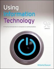 Using Information Technology 9e Complete Edition 9th Edition 9780073516776 0073516775