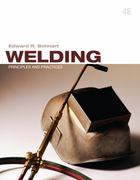 Welding: Principles &amp. Practices 4th edition 9780073373713 0073373710