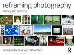 Reframing Photography 1st edition 9780203847596 0203847598