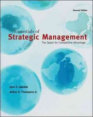 Essentials of Strategic Management: The Quest for Competitive Advantage 2nd Edition 9780078137143 0078137144