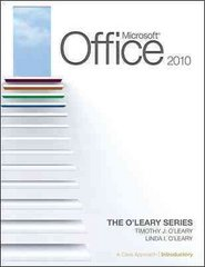Microsoft Office 2010: A Case Approach, Introductory 1st Edition 9780073519302 0073519308