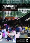 Insurgent Public Space 1st edition 9780415779661 0415779669
