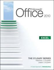 Microsoft Office Excel 2010: A Case Approach, Introductory 1st edition 9780077331269 0077331265