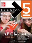 5 Steps to a 5 AP Chemistry, 2010-2011 Edition 3rd edition 9780071624770 0071624775