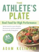 The Athlete's Plate 1st edition 9781934030462 1934030465