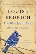 The Blue Jay's Dance 1st Edition 9780061767975 0061767972
