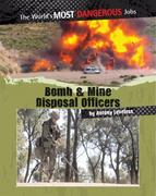 Bomb and Mine Disposal Officers 0 9780778751090 0778751090