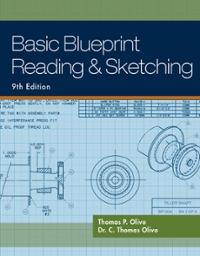Basic blueprint reading and sketching 9th edition textbook solutions basic blueprint reading and sketching 9th edition view more editions malvernweather Choice Image