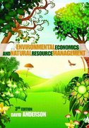 Environmental Economics and Natural Resource Management Third Edition 3rd edition 9780415779050 0415779057