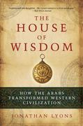 The House of Wisdom 1st Edition 9781608190584 1608190587