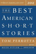 The Best American Short Stories 2012 1st Edition 9780547377186 0547377185