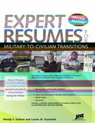 Expert Resumes for Military to Civilian Transitions 2nd Edition 9781593577322 159357732X