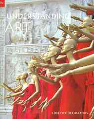 Understanding Art, Revised Printing 9th edition 9780495905677 0495905674