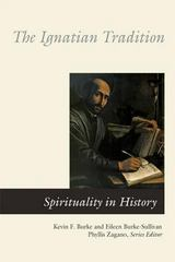 Ignatian Tradition 1st Edition 9780814619131 0814619134