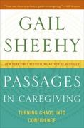 Passages in Caregiving 1st Edition 9780061661204 0061661201
