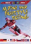 Alpine and Freestyle Skiing 0 9780778740391 0778740390