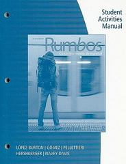 Student Activities Manual for Pellettieri/López-Burton/Hershberger/Gómez/Navey-Davis' Rumbos 2nd edition 9780495800736 0495800732