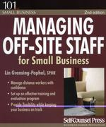 Managing off-Site Staff for Small Business 2nd edition 9781551808659 155180865X