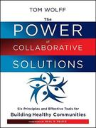 The Power of Collaborative Solutions 1st Edition 9780470490846 0470490845