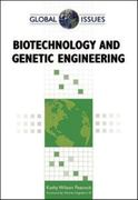 Biotechnology and Genetic Engineering 1st edition 9780816077847 0816077843