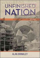 The Unfinished Nation: A Concise History of the American People, Volume 2 6th edition 9780077286361 0077286367