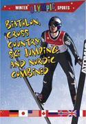 Biathlon, Cross Country, Ski Jumping, and Nordic Combined 0 9780778740216 0778740218