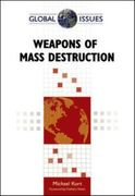 Weapons of Mass Destruction 1st Edition 9780816078271 0816078270