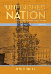 The Unfinished Nation: A Concise History of the American People 6th edition 9780073385525 0073385522