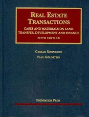 Real Estate Transactions, Cases and Materials on Land Transfer 5th Edition 9781599412092 1599412098