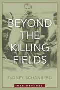 Beyond the Killing Fields 1st edition 9781597975056 1597975052