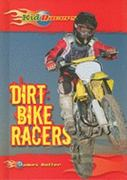 Dirt Bike Racers 0 9780766034839 0766034836