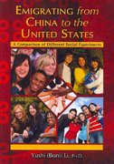 Emigrating from China to the United States 1st Edition 9780398079000 0398079005