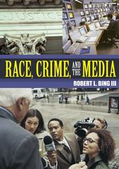 Race, Crime and the Media 1st edition 9780073401560 0073401560