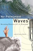 No Permanent Waves 1st Edition 9780813547251 0813547253