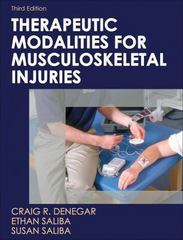 Therapeutic Modalities for Musculoskeletal Injuries-3rd Edition 3rd Edition 9781492503996 1492503991