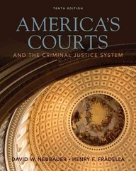America's Courts and the Criminal Justice System 10th edition 9781111790004 1111790000