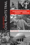 Alabama's Civil Rights Trail 2nd edition 9780817355814 0817355812